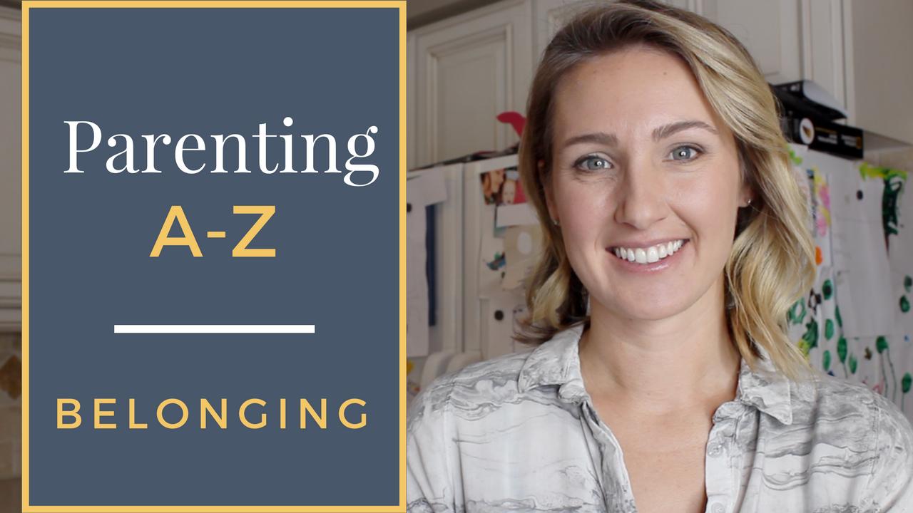 Helping Kids Develop a A Sense of Belonging | Parenting A-Z